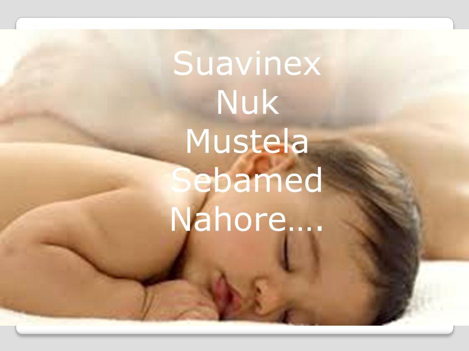 Suavinex Nuk Mustela Sebamed Nahore….