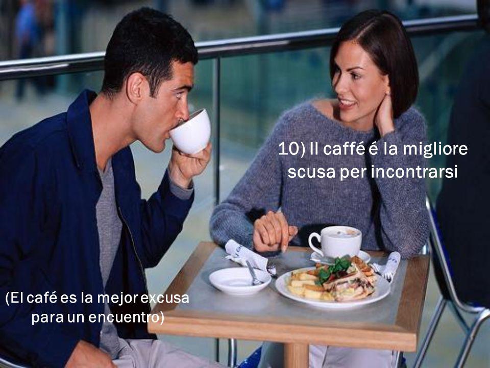 (El café es la mejor excusa