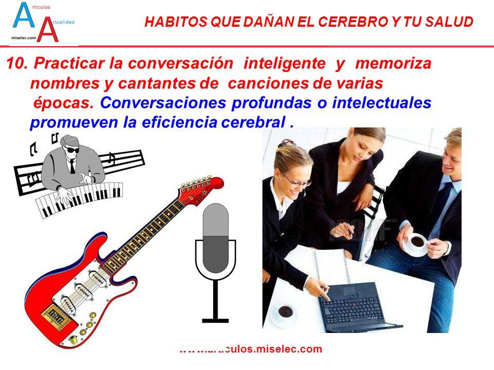 10. Practicar la conversación inteligente y memoriza nombres y cantantes de canciones de varias