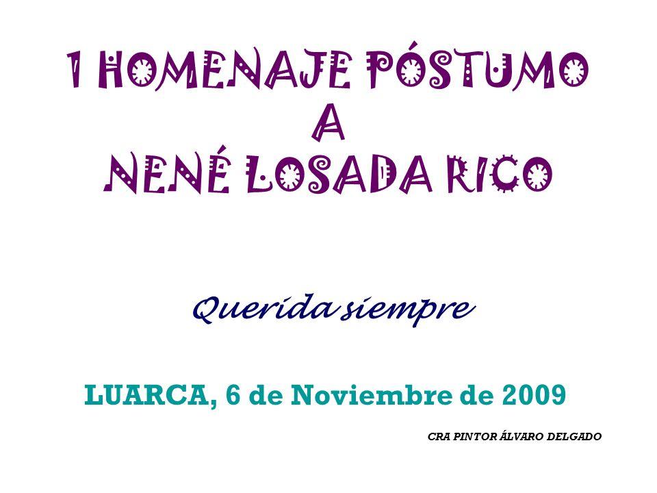 1 HOMENAJE PÓSTUMO A NENÉ LOSADA RICO