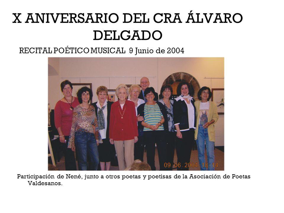 X ANIVERSARIO DEL CRA ÁLVARO DELGADO