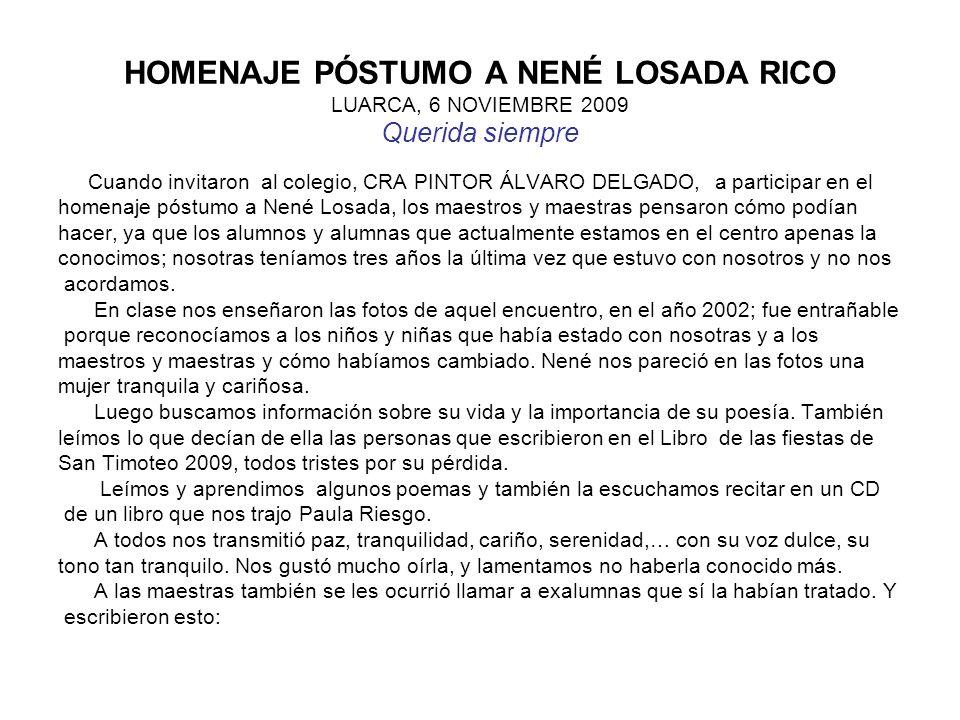 HOMENAJE PÓSTUMO A NENÉ LOSADA RICO LUARCA, 6 NOVIEMBRE 2009 Querida siempre