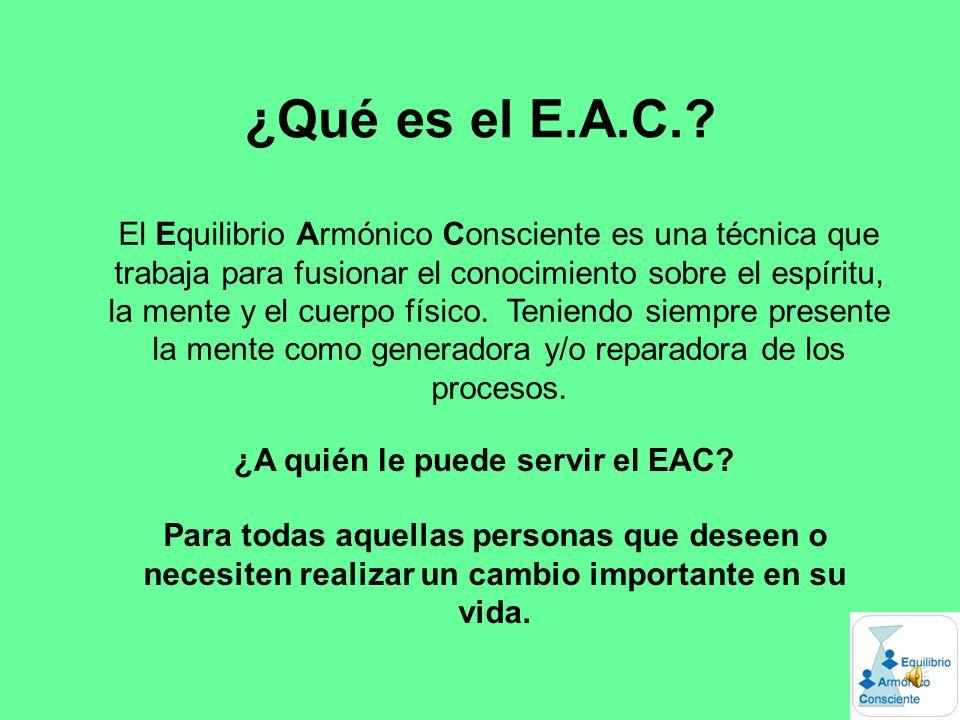 ¿A quién le puede servir el EAC
