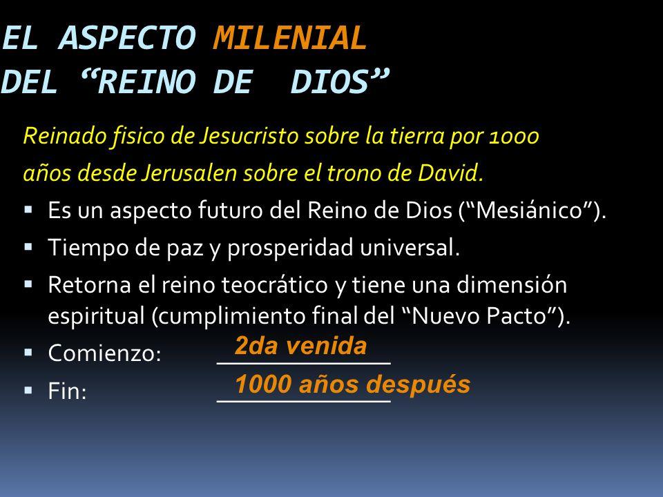EL ASPECTO MILENIAL DEL REINO DE DIOS