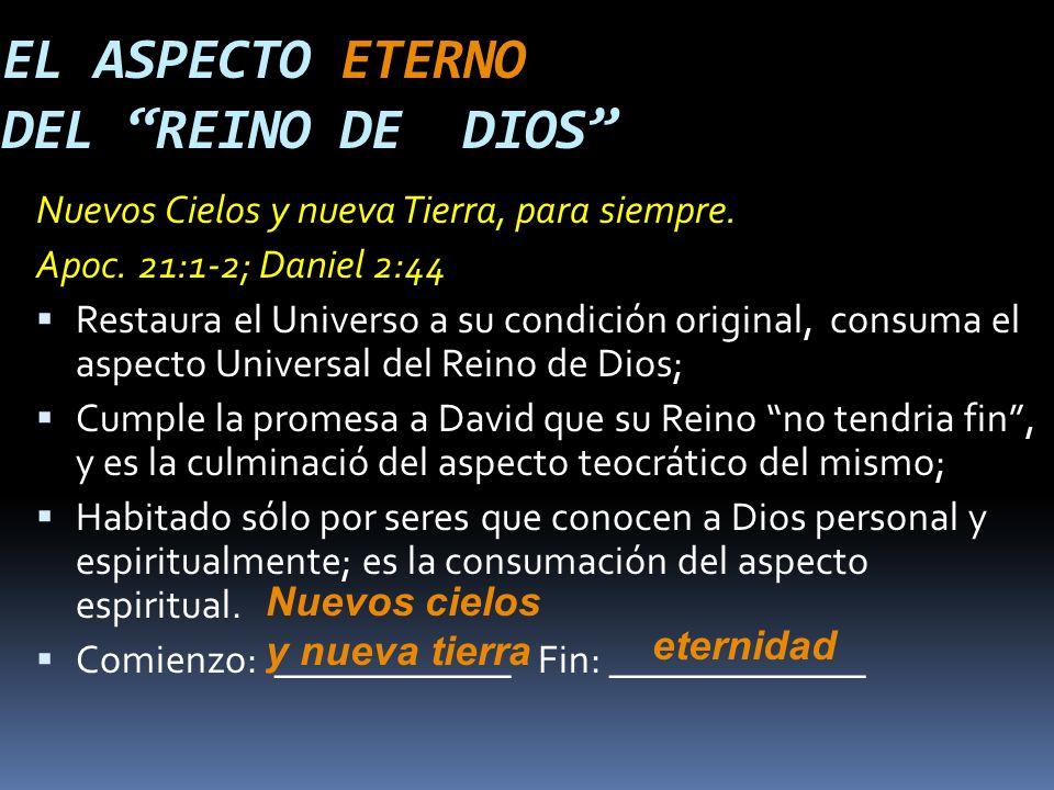 EL ASPECTO ETERNO DEL REINO DE DIOS