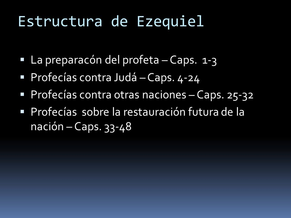 Estructura de Ezequiel
