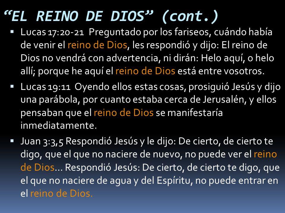 EL REINO DE DIOS (cont.)