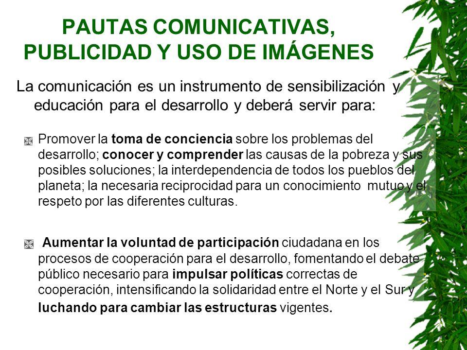 PAUTAS COMUNICATIVAS, PUBLICIDAD Y USO DE IMÁGENES