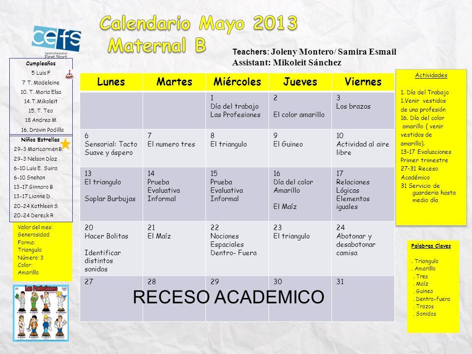 Calendario Mayo 2013 Maternal B RECESO ACADEMICO Lunes Martes
