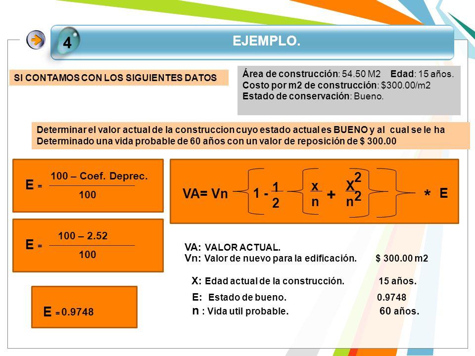 * 4 + EJEMPLO. E = E VA= Vn 1 - 1 2 x n X E = E =