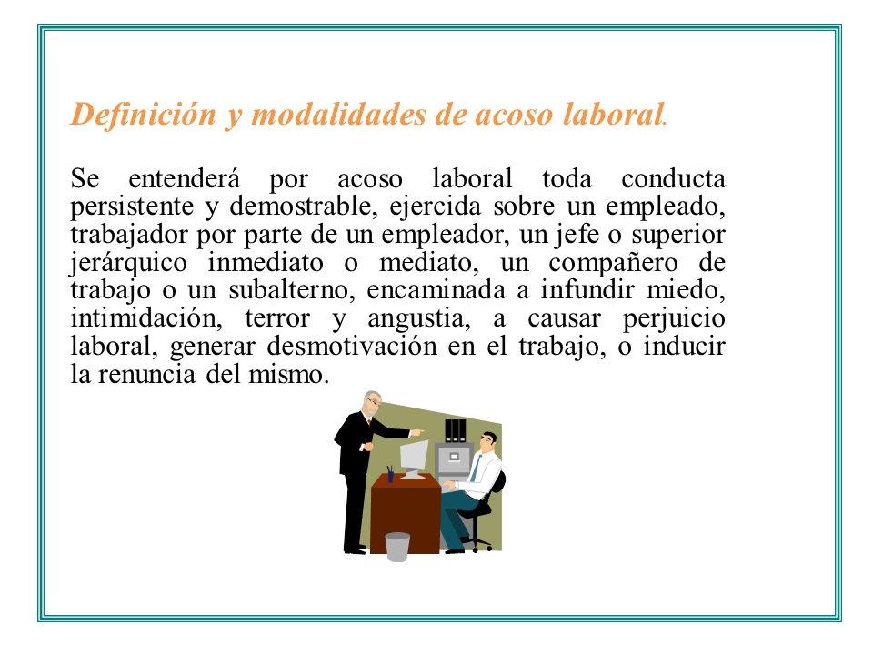 Definición y modalidades de acoso laboral.