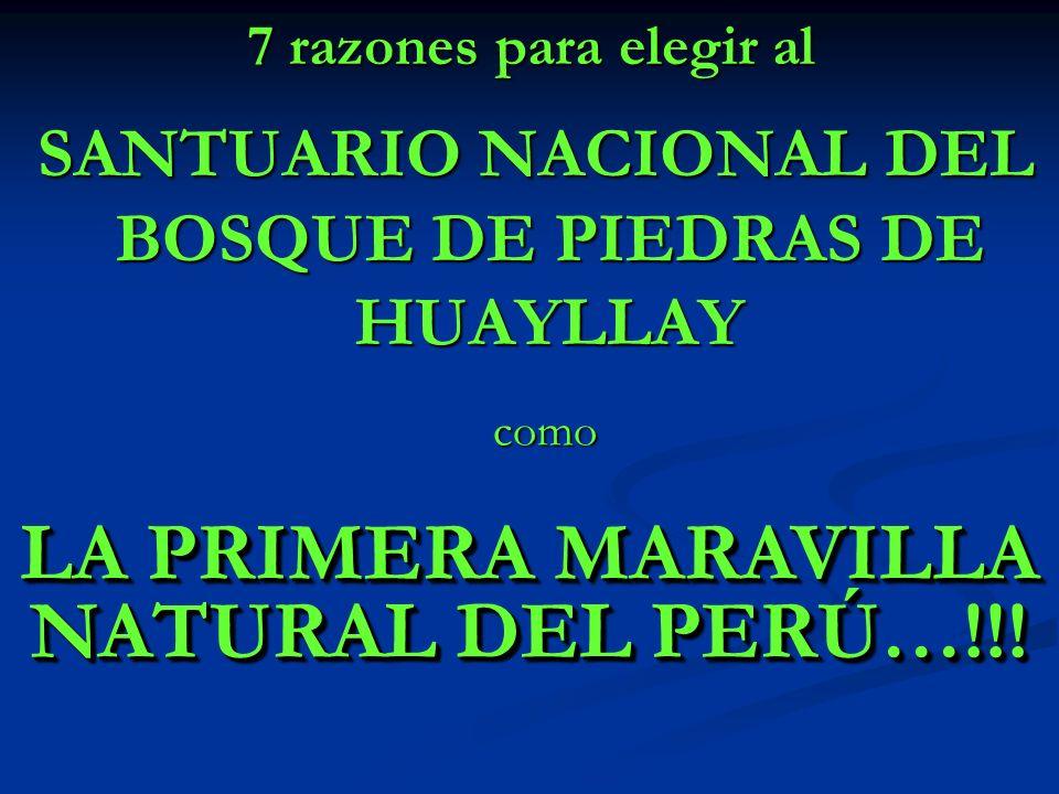 LA PRIMERA MARAVILLA NATURAL DEL PERÚ…!!!