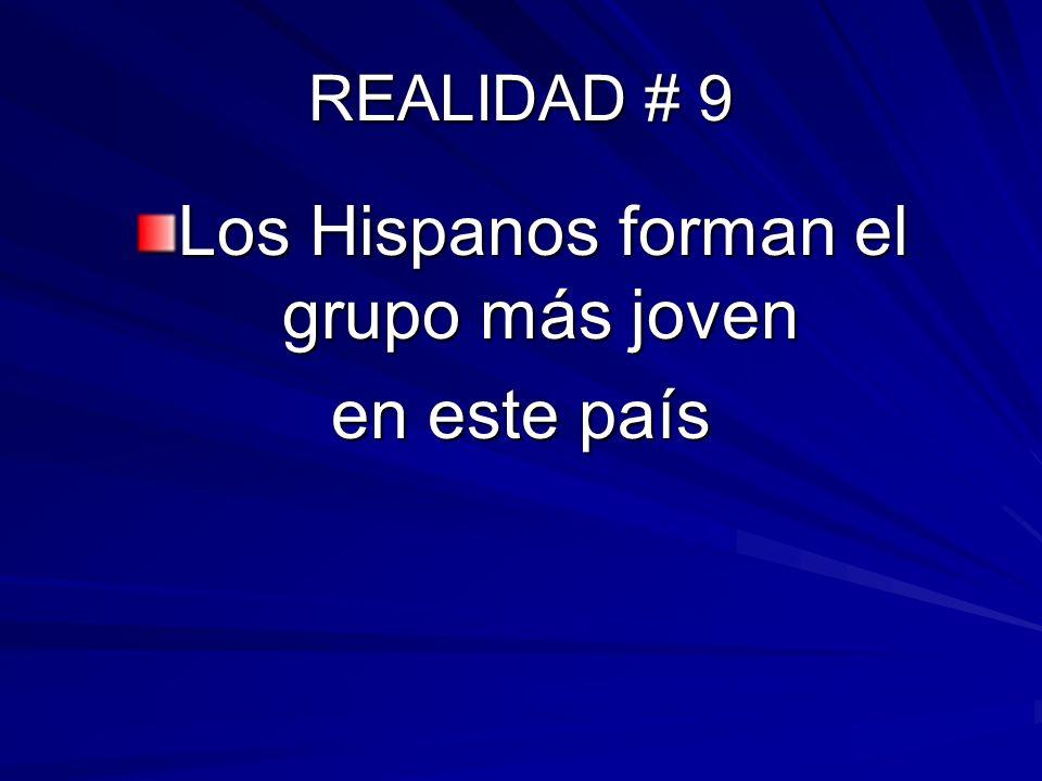 Los Hispanos forman el grupo más joven