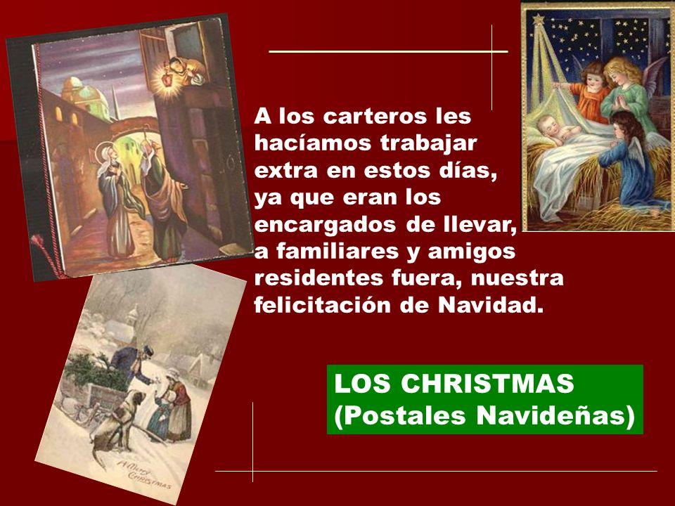 LOS CHRISTMAS (Postales Navideñas) A los carteros les