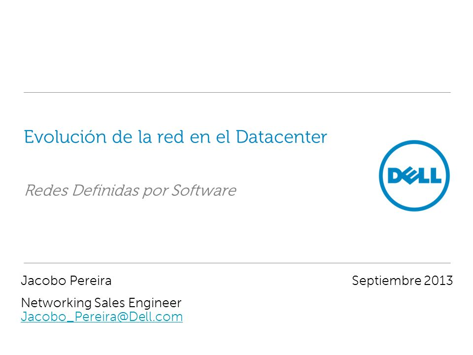 Evolución de la red en el Datacenter Redes Definidas por Software