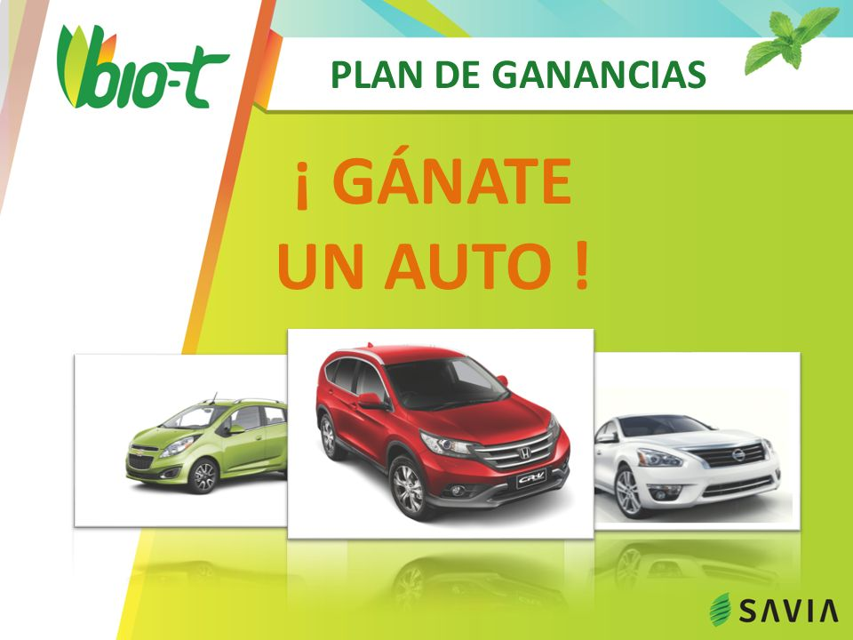 PLAN DE GANANCIAS ¡ GÁNATE UN AUTO !