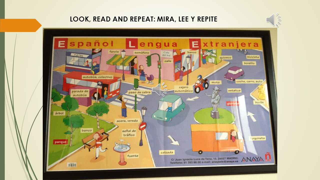 LOOK, READ AND REPEAT: MIRA, LEE Y REPITE