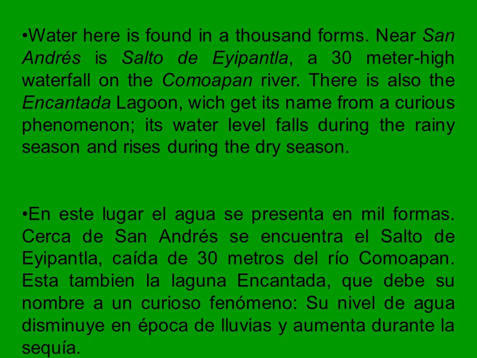 Water here is found in a thousand forms