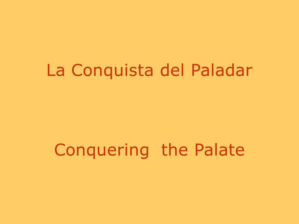La Conquista del Paladar