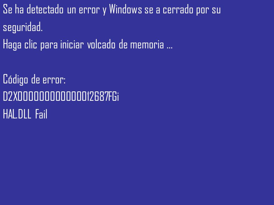 Se ha detectado un error y Windows se a cerrado por su