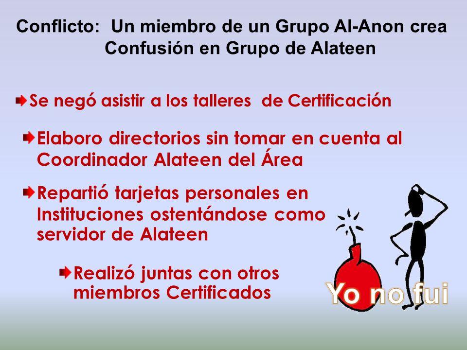 Conflicto: Un miembro de un Grupo Al-Anon crea Confusión en Grupo de Alateen