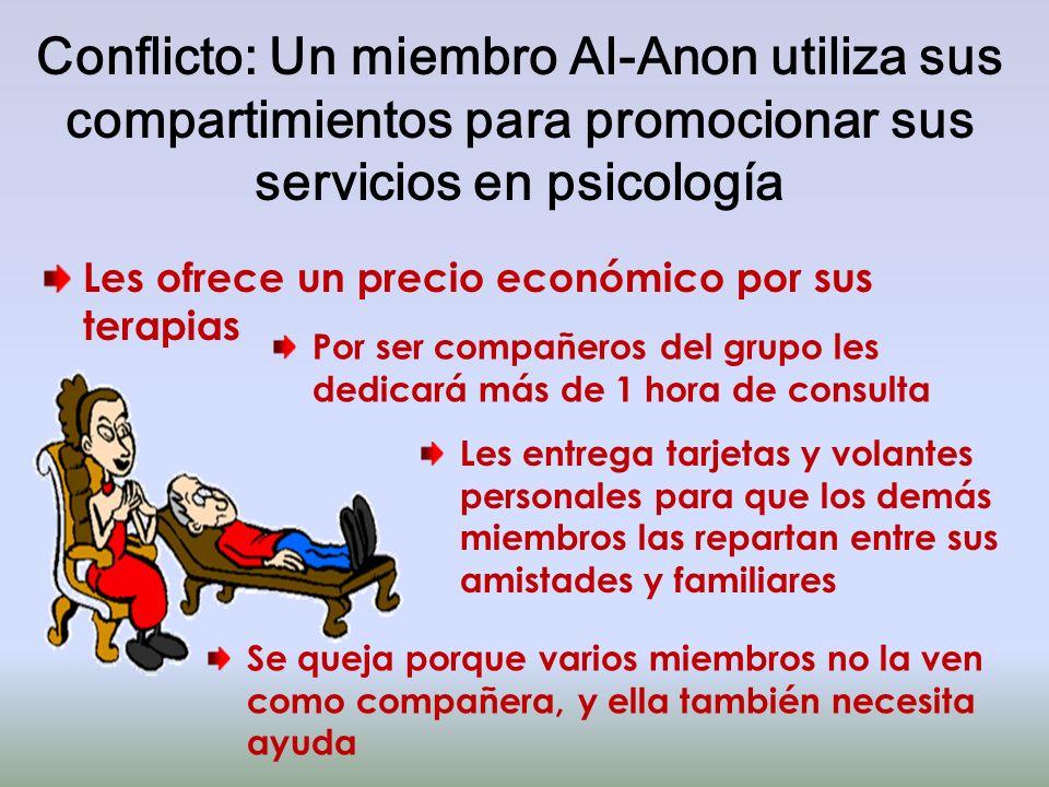 Conflicto: Un miembro Al-Anon utiliza sus compartimientos para promocionar sus servicios en psicología
