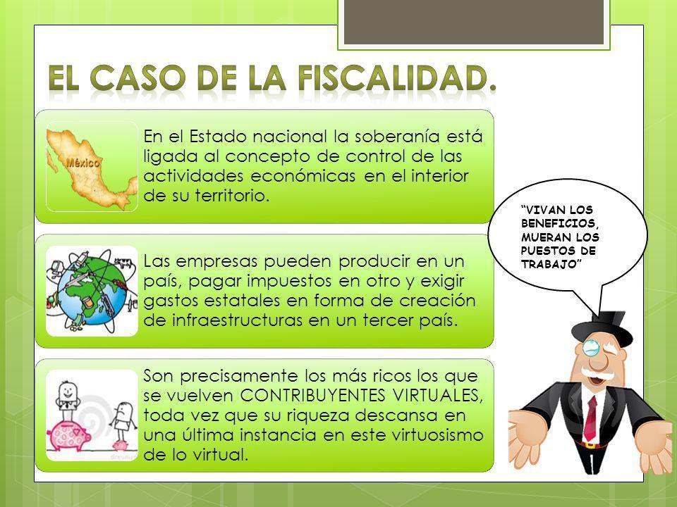 EL CASO DE LA FISCALIDAD.