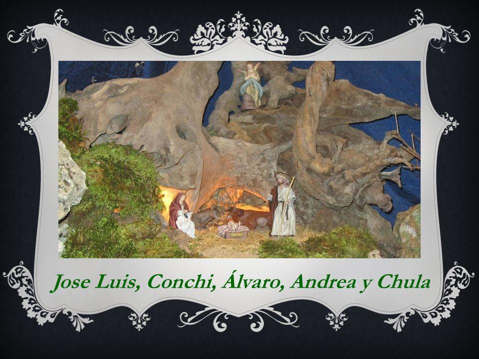 Jose Luis, Conchi, Álvaro, Andrea y Chula