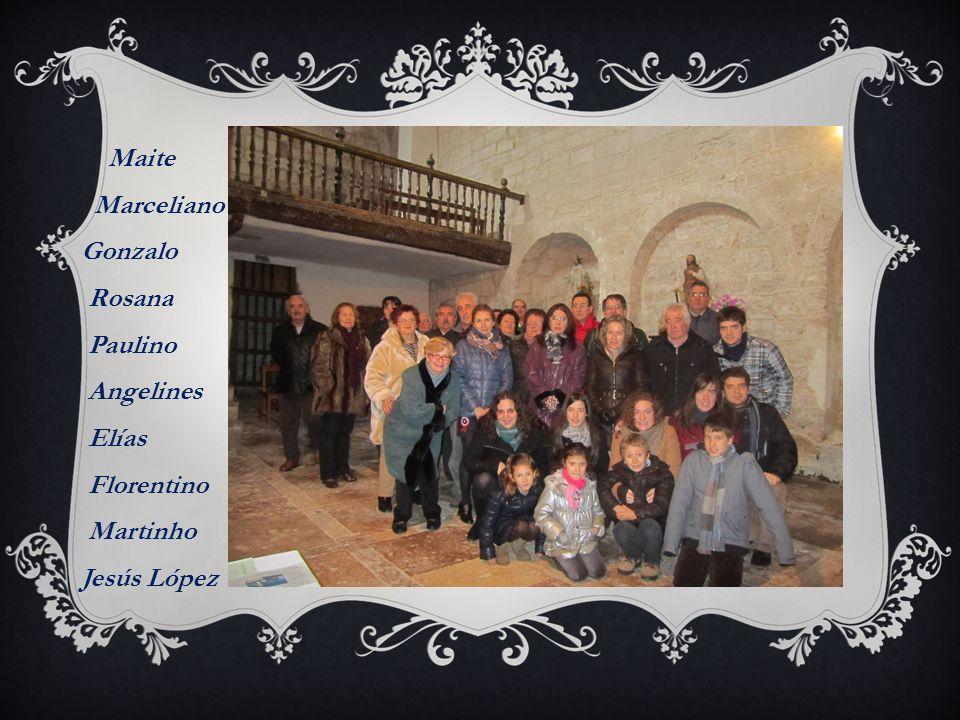 Maite Marceliano Gonzalo Rosana Paulino Angelines Elías Florentino Martinho Jesús López