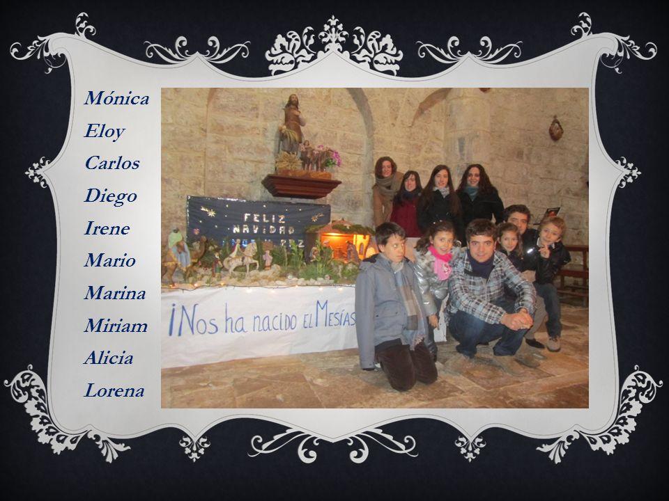 Mónica Eloy Carlos Diego Irene Mario Marina Miriam Alicia Lorena