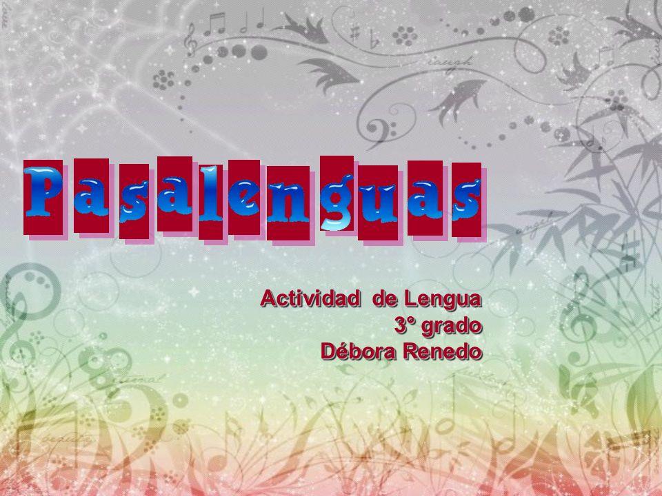 Actividad de Lengua 3° grado Débora Renedo