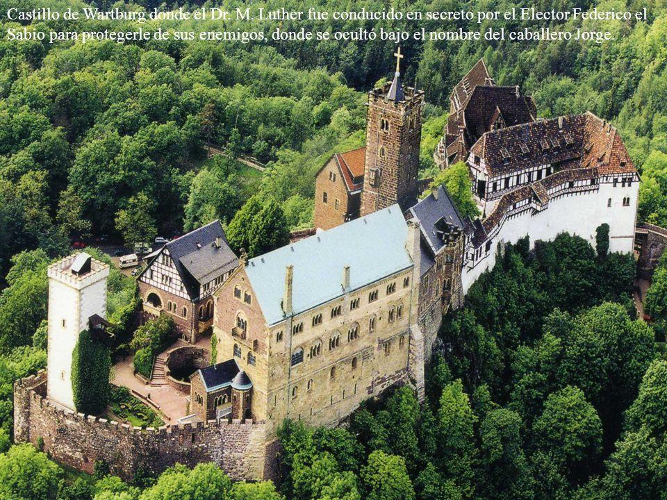 Castillo de Wartburg donde el Dr. M