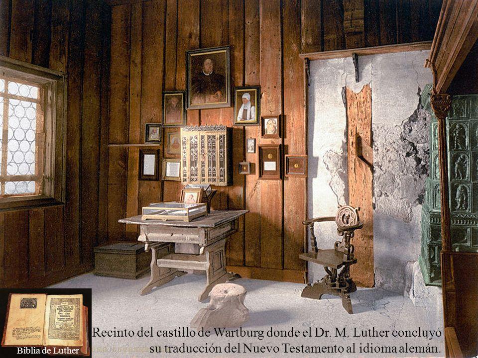Recinto del castillo de Wartburg donde el Dr. M