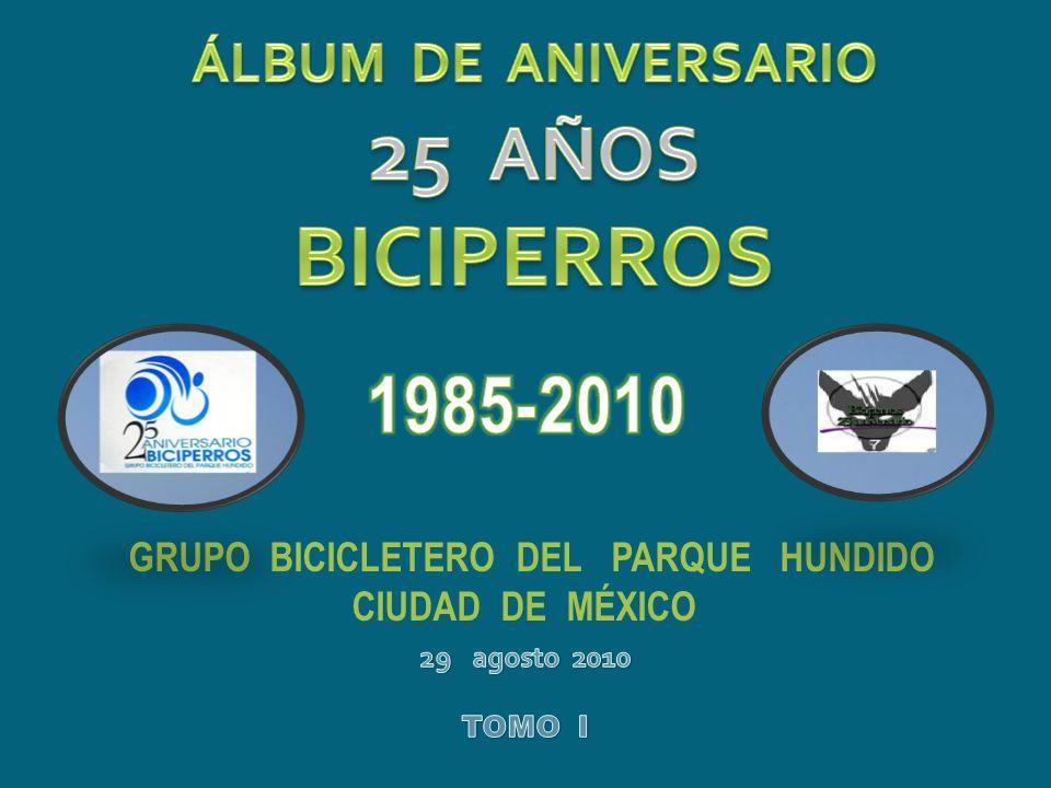 25 AÑOS BICIPERROS 1985-2010 ÁLBUM DE ANIVERSARIO
