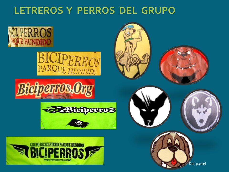 LETREROS Y PERROS DEL GRUPO