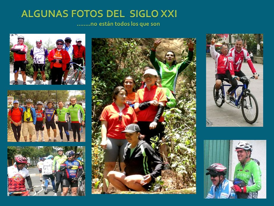 ALGUNAS FOTOS DEL SIGLO XXI