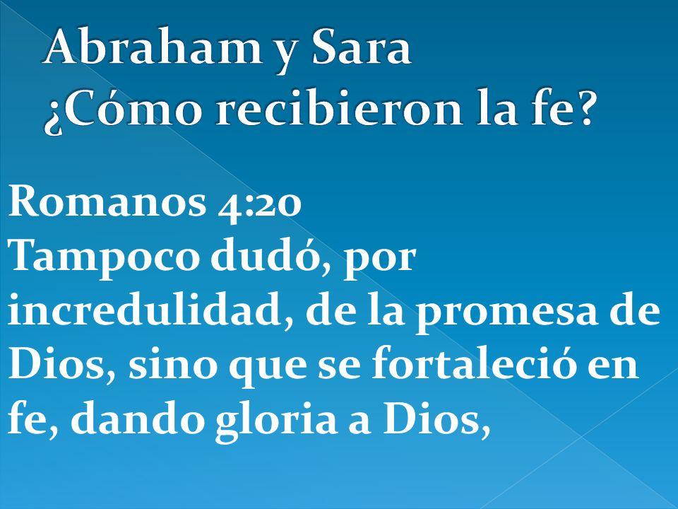 Abraham y Sara ¿Cómo recibieron la fe