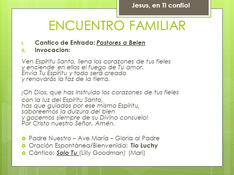 ENCUENTRO FAMILIAR Jesus, en Ti confio!