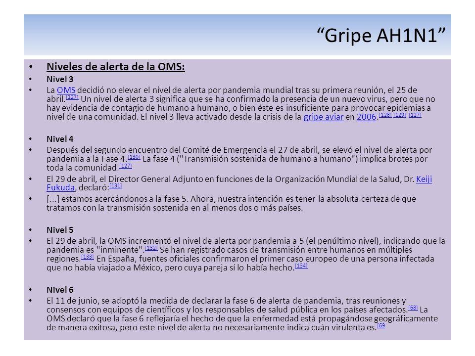 Gripe AH1N1 Niveles de alerta de la OMS: Nivel 3