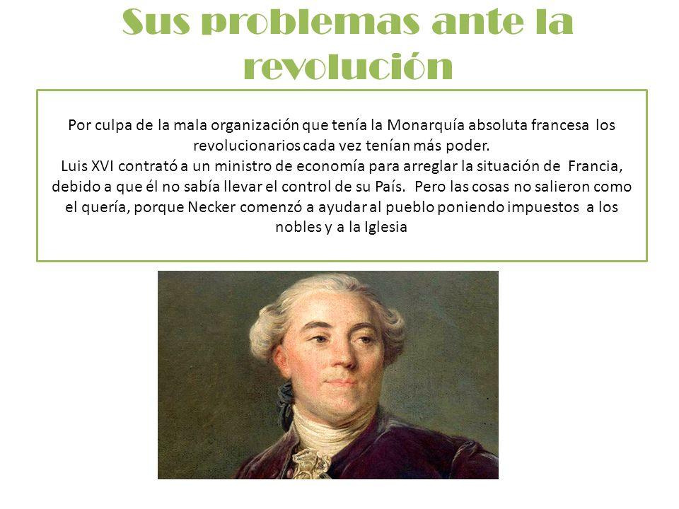 Sus problemas ante la revolución