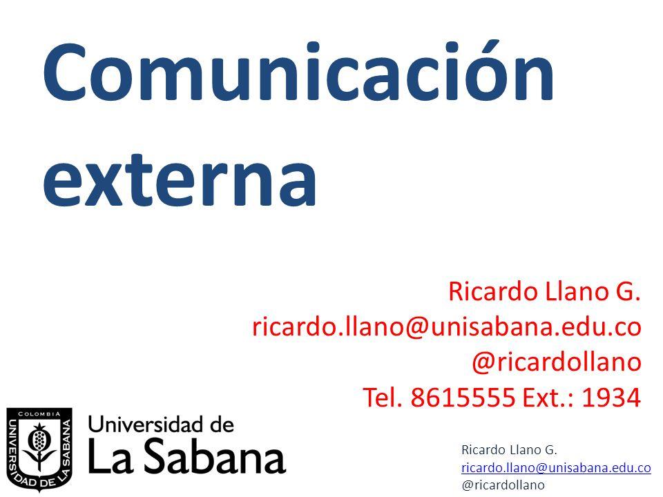 Comunicación externa Ricardo Llano G. ricardo.llano@unisabana.edu.co