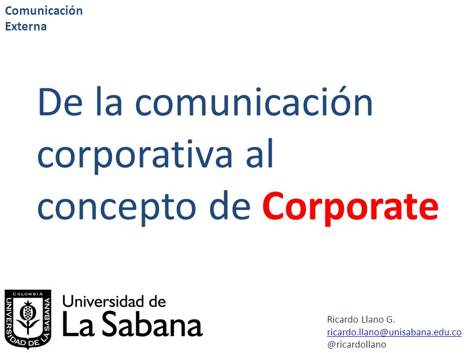 De la comunicación corporativa al concepto de Corporate