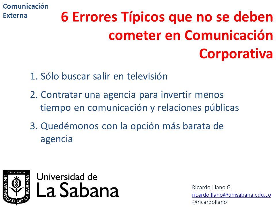 6 Errores Típicos que no se deben cometer en Comunicación Corporativa