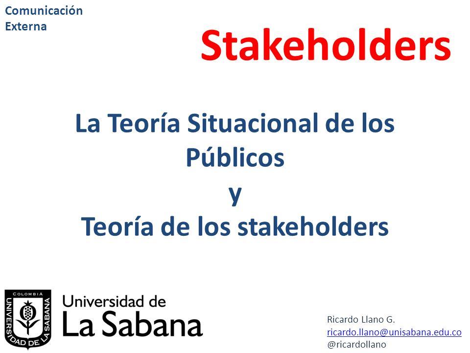 La Teoría Situacional de los Públicos Teoría de los stakeholders