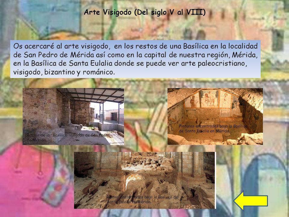 Arte Visigodo (Del siglo V al VIII)