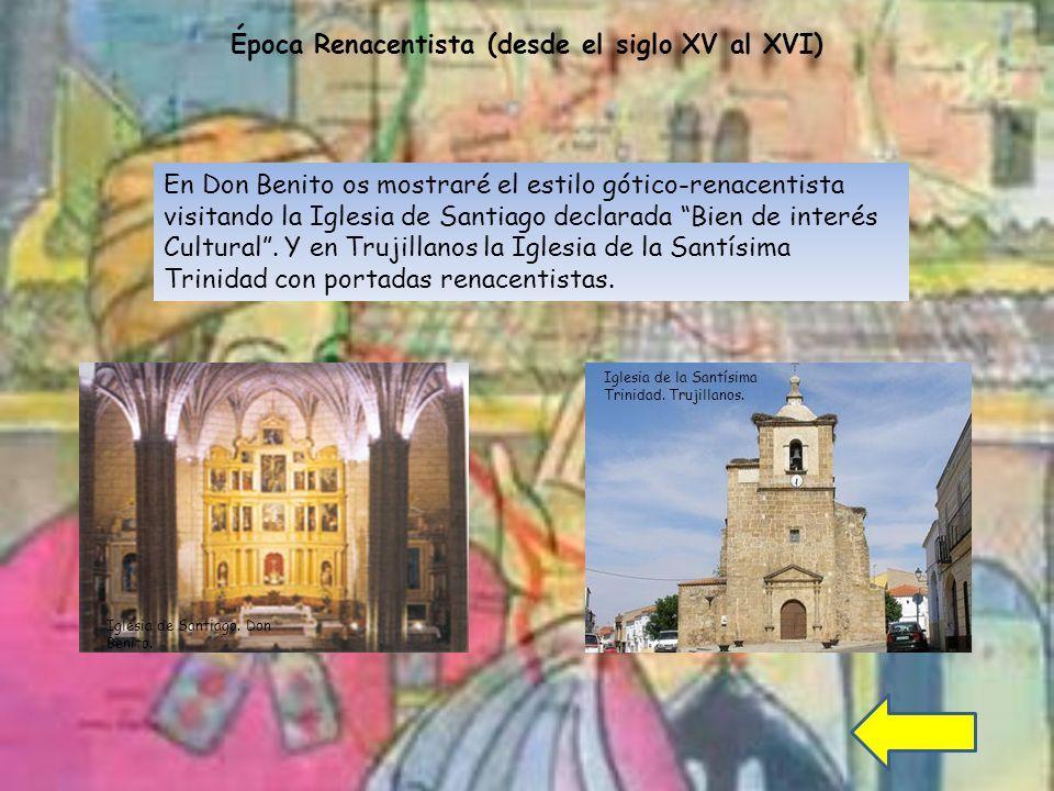 Época Renacentista (desde el siglo XV al XVI)
