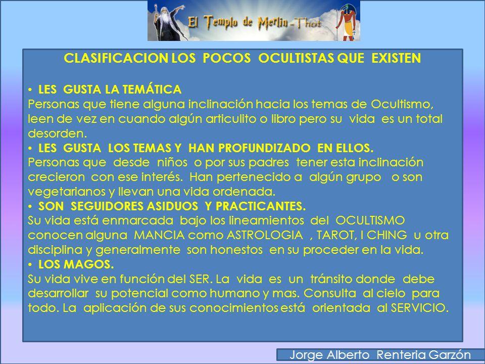 CLASIFICACION LOS POCOS OCULTISTAS QUE EXISTEN