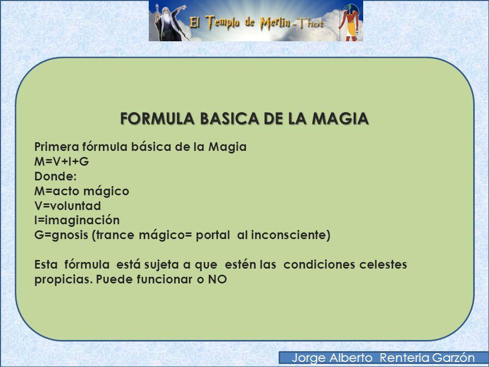 FORMULA BASICA DE LA MAGIA