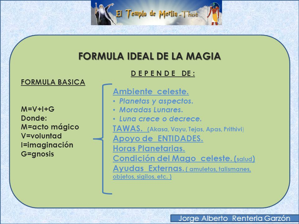 FORMULA IDEAL DE LA MAGIA