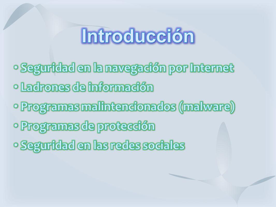 Introducción Seguridad en la navegación por Internet
